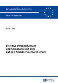 Effektive Personalfuehrung Und Compliance Mit Blick Auf Den Arbeitnehmerdatenschutz