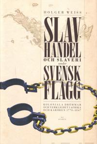 Slavhandel och slaveri under svensk flagg