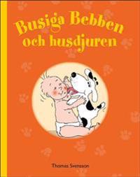 Busiga Bebben och husdjuren