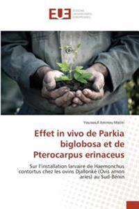 Effet in vivo de Parkia biglobosa et de Pterocarpus erinaceus