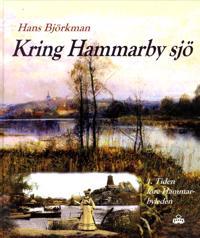 Kring Hammarby sjö 1 : Tiden före Hammarbyleden