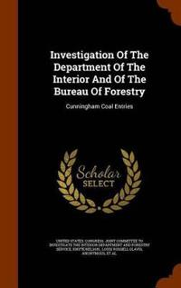 Investigation of the Department of the Interior and of the Bureau of Forestry