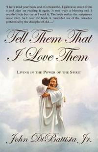 Tell Them That I Love Them