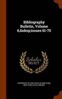 Bibliography Bulletin, Volume 6, Issues 61-70