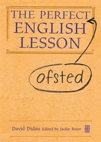 The Perfect Ofsted English Lesson
