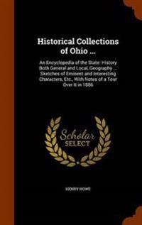 Historical Collections of Ohio ...