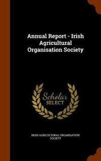 Annual Report - Irish Agricultural Organisation Society