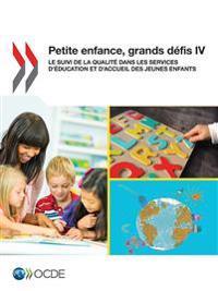 Petite enfance, grands défis IV : Le suivi de la qualité dans les services d'éducation et d'accueil des jeunes enfants