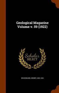 Geological Magazine Volume V. 59 (1922)