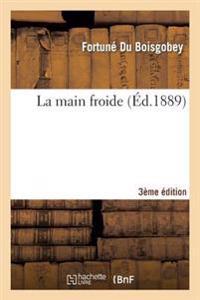 La Main Froide 3e Ed.