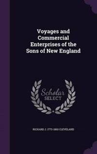 Voyages and Commercial Enterprises of the Sons of New England