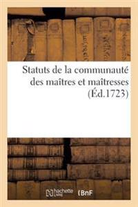Statuts de La Communaute Des Maitres Et Maitresses, Marchands Et Marchandes Grainiers Et Grainieres