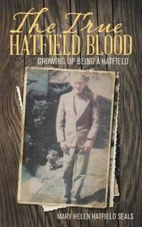 The True Hatfield Blood