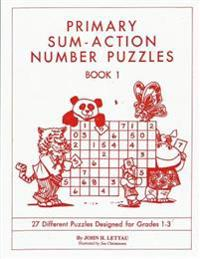 Primary Sum-Action Number Puzzles Book 1