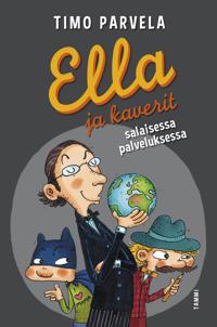 Ella ja kaverit salaisessa palveluksessa