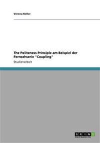 The Politeness Principle Am Beispiel Der Fernsehserie Coupling
