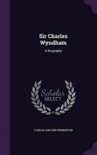 Sir Charles Wyndham