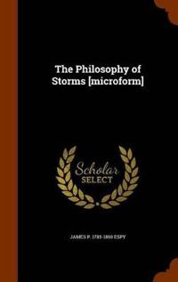 The Philosophy of Storms [Microform]