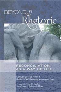 Beyond Rhetoric