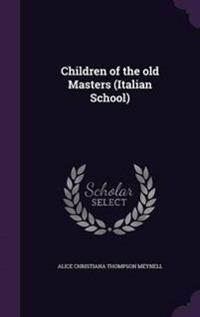 Children of the Old Masters (Italian School)