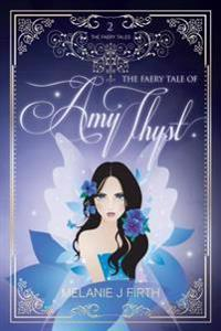 Faery Tale of Amy Thyst