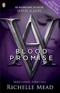 Vampire Academy: Blood Promise (book 4)