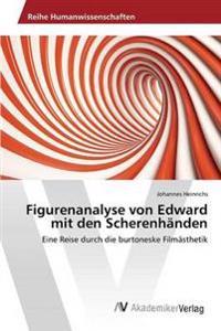 Figurenanalyse Von Edward Mit Den Scherenhanden