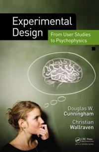 Experimental Design: From User Studies to Psychophysics