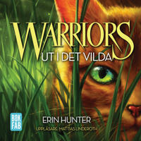 Warriors 1. Ut i det vilda