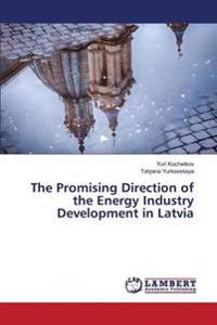 The Promising Direction of the Energy Industry Development in Latvia
