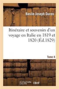 Itineraire Et Souvenirs Voyage En Italie 1819-20 Tome 4