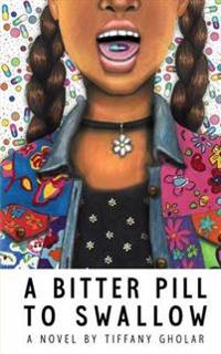 A Bitter Pill to Swallow (Janina Edition - Paperback)