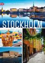 Stockholm : a beautiful city in pictures