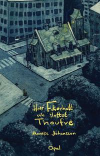Herr Fikonhatt och slottet Thoufve