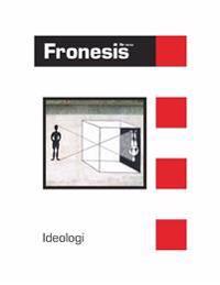 Fronesis 52-53. Ideologi