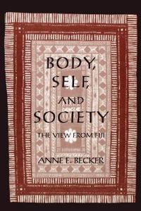 Body, Self, and Society