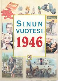 Sinun vuotesi 1946