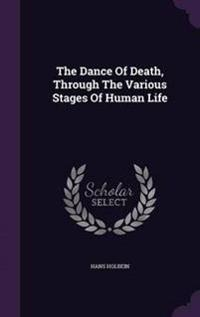 The Dance of Death, Through the Various Stages of Human Life