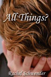 All Things?