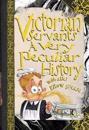 Victorian servants - a very peculiar history