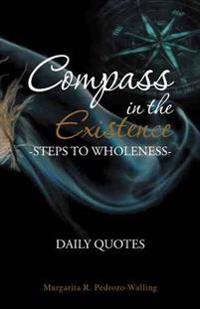 Compass in the Existence