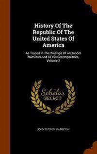 History of the Republic of the United States of America