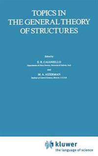 Topics in the General Theory of Structures