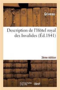 Description de L'Hotel Royal Des Invalides 3eme Edition
