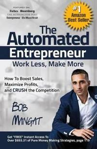 The Automated Entrepreneur