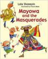 Mayowa and the masquerades