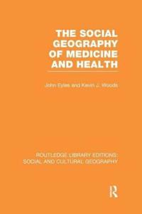 The Social Geography of Medicine and Health