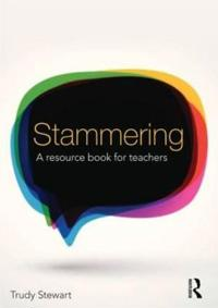 Stammering - a resource book for teachers