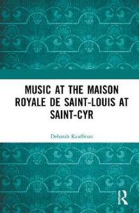 Music at the Maison royale de Saint-Louis at Saint-Cyr