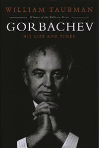 Gorbachev - his life and times